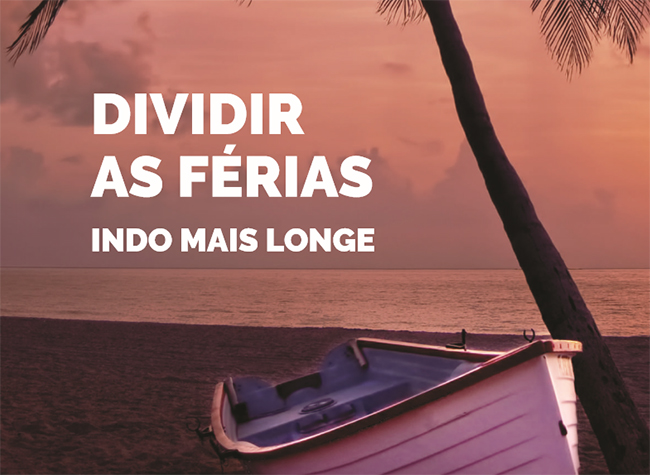 Dividir As Férias – Indo Mais Longe
