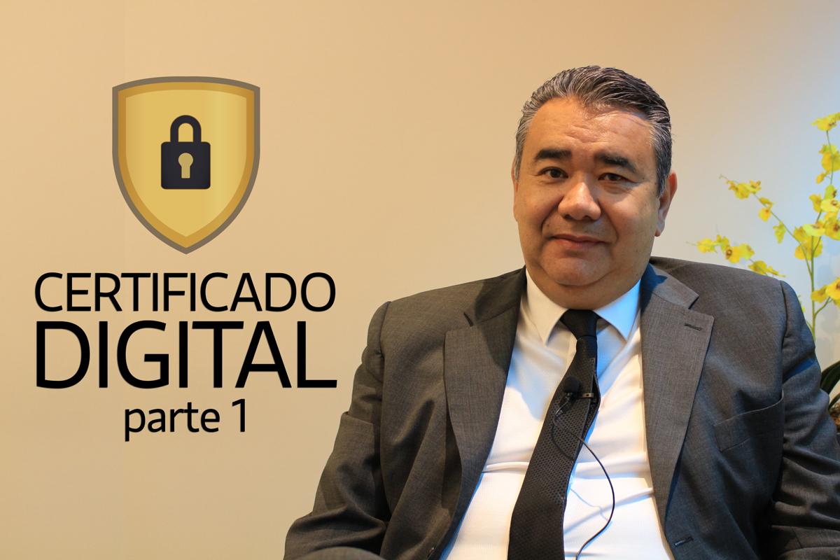 Saiba Tudo Sobre Certificado Digital – Parte 1