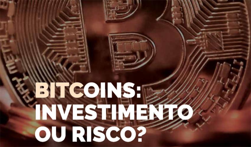 Bitcoins: Investimento Ou Risco?