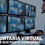 Portaria Virtual – Até Que Ponto Compensa?