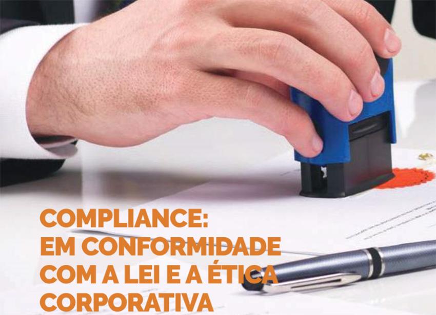 Compliance – Em Conformidade Com A Lei E A ética Corporativa