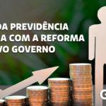 A Vez Da Previdência Privada Com A Reforma No Novo Governo