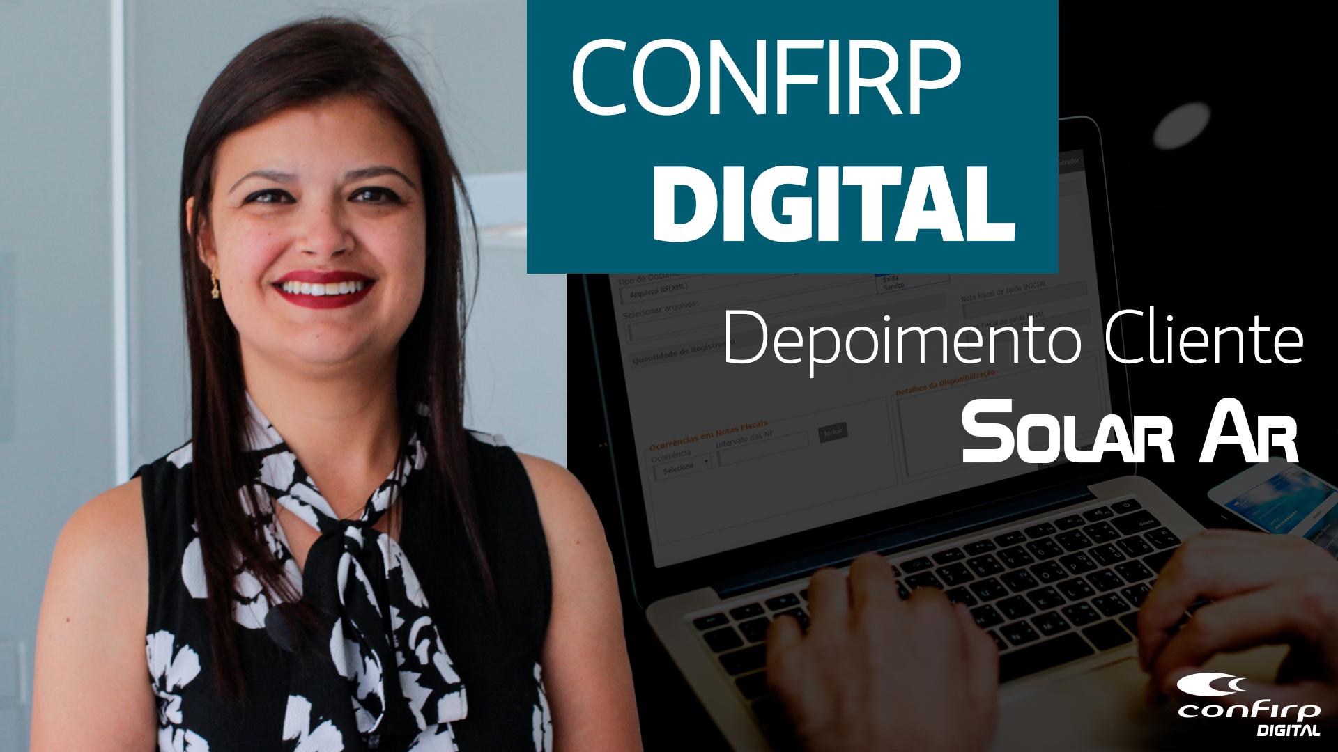 DEPOIMENTO DE CLIENTES CONFIRP DIGITAL | SOLAR AR