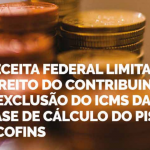 Receita Federal Limita Direito Do Contribuinte à Exclusão Do ICMS Da Base De Cálculo Do PIS E COFINS