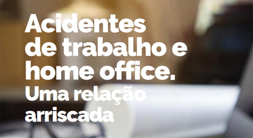 Acidentes De Trabalho E Home Office: Uma Relação Arriscada